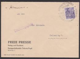 Oelsnitz Im Vogtland SSt. 600 Jahre Orts- U. Heimatwoche 1957, Geschäftpapiere  Freie Presse, Ortsbrief - DDR
