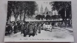 CAEN - La Place Du Parc Un Jour De Foire. - Caen