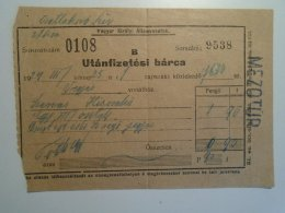 H5.10 MÁV - Railway  Ticket De Train -Utánfizetési Bárca  Mezötúr 1924 -Szarvas Kiscsákó - Transportation Tickets
