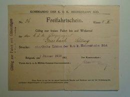 H5.11  K.u.K -Kommando- Heersbahn Süd - Freifahrtschein -BELGRADE  -1 Jänner 1918 - Polizeiagent Griesbach - Unclassified