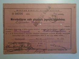 H5.14 MÁV - Railway  Ticket De Train -Mérsékelt ár Igazolvány  MÁV - 1911 Budapest Kiskunfélegyháza - Unclassified