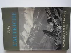 Livre Voiçi L'Autriche Contacts Avec Le Monde Flammarion - Cultural