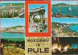 Jugoslavia Croatia Pula Pozdrav Iz Pule Roman Arena Istria Amphitheater Kroatie Croatia - Croatie