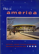 Livre Exposition Universelle 1958 Expo 58 Bruxelles Pavillon AMERICA - Vecchi Documenti