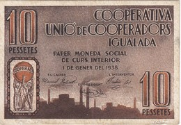 BILLETE DE 10 PESETAS DE LA COOPERATIVA UNIO DE COOPERADORS DE IGUALADA DEL AÑO 1938 - [ 3] 1936-1975 : Régence De Franco