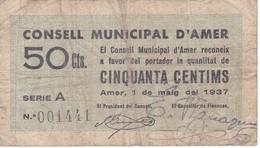 BILLETE DE 50 CENTIMOS DEL CONSELL MUNICIPAL D'AMER DEL AÑO 1937 - [ 3] 1936-1975 : Régence De Franco
