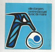Publicité  , 8 Pages , Ville D'ANGERS , Centre D'accueil Du LAC DE MAINE , 3 Scans , Frais Fr : .1.55 E - Advertising
