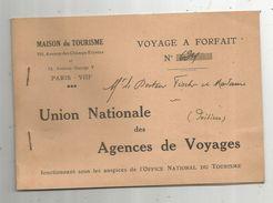 Carnet De Voyage à Forfait ,1934 , Excursion Au Portugal , Maison Du Tourisme ,Paris , 3 Scans , Frais Fr : .1.95 E - Titres De Transport