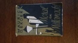MORAL UM MITTERNACHT - MAURICE DEKOBRA - Bücher, Zeitschriften, Comics
