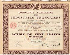Action Ancienne - Compagnie Auxiliaire Des Industries Françaises - Titre De 1930 - - Industrie