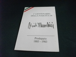 1° CENTENARIO DELLA NASCITA DI BENITO MUSSOLINI  PREDAPPIO 1883 1983 - Uomini Politici E Militari