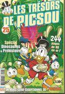Les Trésors De PICSOU Spécial Dinosaures Et Préhistoire  Hors Série N° 25 - Hiver 2014 - Picsou Magazine