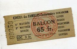 TICKET ENTREE CINEMA Des FAMILLES COULOMMIERS 65 Fr BALCON - Tickets D'entrée