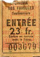 TICKET ENTREE CINEMA Des FAMILLES COULOMMIERS 23 Fr - Tickets D'entrée