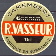 France - Camembert - R. Vasseur - 76-I - 45% - Fabriqué En Normandie - Cheese