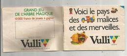 Publicité , Livret VULLI , Rumilly , Haute Savoie , Jouets ,38 Pages,1984 ,  4 Scans , Frais Fr : .1.75 E - Advertising