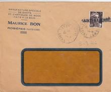 LETTRE à FENETRE. 3.3.46. GRIFFE DE St ETIENNE. GANDON 3F. MAURICE BON ROSIERES HAUTE-LOIRE MANUFACTURE DE GANTS FAITS M - Postmark Collection (Covers)