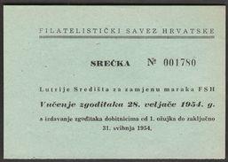 Croatia 1954 / Lottery Ticket / Croatian Philatelic Federation - Lottery Tickets