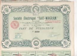 75-ELECTRIQUE ILOT-WAGRAM. STE ... Part De Fondateur. Encadrement Décoré - Aandelen