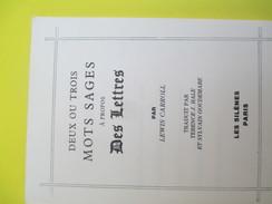 Mini-Livre/Poésie/2 Ou 3 Mots Sages à Propos Des Lettres/Lewis Caroll/S GOUDEMARE/Les Silénes/Paris/Vers 1990     LIV129 - Culture