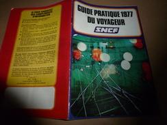 1977 GUIDE PRATIQUE Du Voyageur SNCF - Chemin De Fer