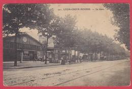CPA - 69 - RHONE - LYON LA CROIX ROUSSE - LA GARE - Lyon