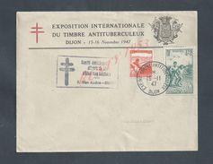 LETTRE AVEC  BELLE EN TETE EXPOTION SUR TIMBRE ANTITUBERCULEUX & CROISADE DE L AIR PUR + FLAMME DIJON 1947 : - Covers & Documents