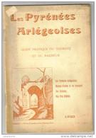 """Guide Du Touriste Et Du Baigneur 1923 """"les Pyrénées Ariégeoises"""" - Libros, Revistas, Cómics"""