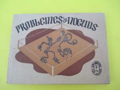 Livre/Pratique/Problémes De Noeuds / TOSSYN/Collection Les Jalons/ De Gigord Editeur/ 1946   LIV132 - Do-it-yourself / Technical