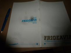 1966 Publicité Incluant Certificat De Garantie FRIGEAVIA  La Technique Aviation Au Service Du Froid - Advertising