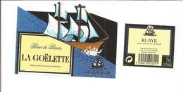 Etiquette De VIN De BORDEAUX - Blanc De Blancs BLAYE LA GOELETTE - Etiketten Met Een Ongewone Vorm