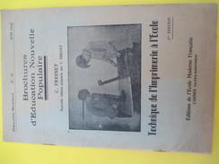 Livre/Pratique/Technique De L'Imprimerie à L'Ecole/Brochures D'Education Nouv.Populaire/FREINET/EEMF/CANNES/1949  LIV136 - Basteln