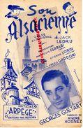 68- PARTITION MUSICALE- SON ALSACIENNE-VALSE ALSACE- JACK LEDRU-LOUIS FERRARI-ETIENNE LORIN-GEORGES GUETARY-ANDRE HORNEZ - Partitions Musicales Anciennes