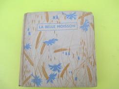Livre/Poésie/LE BELLE MOISSON/Bourrelier Et Cie/ F SCAPULA/Paris / Maurice BAIS/ Darnétal/ 1942         LIV137 - Poetry