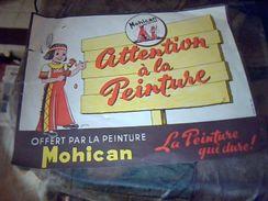 Publicité  Affichette Attention  A La Peinture  Peinture Mohican  Illustre Par Jean Bour - Pubblicitari