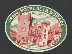 Etiquette Valise Grand Hotel De La Dorade Narbonne Aude France Luggage Label - Etiquettes D'hotels