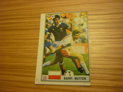 Waldemar Matysik Poland Polish AJ Auxerre Hamburger Football Footballer Spain World Cup 1982 Greek Ntogiakos '80s Card - Sports
