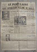 LE POPULAIRE : 26 Aout 1944 .  DE GAULLE - PARIS  . LECLERC . WERHMARCHT . FFI FUSILLE . BATAILLE De PARIS . ACTUALITES - Journaux - Quotidiens