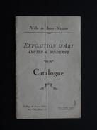CATALOGUE EXPOSITION D'ART ANCIEN & MODERNE VILLE DE SAINT-NAZAIRE (44) JUIN 1926 - Programmes