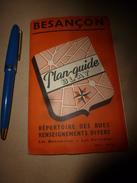 1960-1970  Plan-Guide BLAY De La Ville De Besançon - Maps