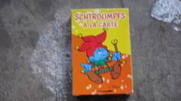 LES SCHTROUMPFS JEU DE CARTE   SCHTROUMPFS A LA CARTE - Schtroumpfs, Les