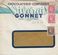 LETTRE à FENETRE. 21.3.47. TAIN-L'HERMITAGE DROME. MAZELIN 2.50F. + 1F X 2.  Ets GONNET CHOCOLATERIE-CONFISERIE VIVARAIS - 1921-1960: Moderne
