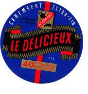 P 532- ETIQUETTE DE FROMAGE  CAMEMBERT  LE DELICIEUX  FAB.DANS LA MARNE - Fromage