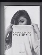 Kristina Bazan ON THE GO,book In French,hardcover,unopened,NEW!FREEregisteredshi - Unclassified