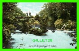 GLENGARRIF, IRLANDE - CROMWELL'S BRIDGE - ANIMATED - LAWRENCE, PUBLISHER - - Cork
