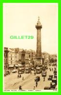 DUBLIN, IRLANDE - NELSON PILLAR, O'CONNELL STREET - ANIMATED - - Dublin