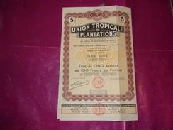 UNION TROPICALE DE PLANTATIONS (titre De 5 Actions) GRAND-DREWIN,cote D'ivoire - Aandelen