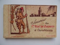 Souvenir Du 1er Régiment De ZOUAVES à CASABLANCA Carnet De 18 Cartes Militaire Soldat Armée Guerre Caserne Infanterie - Guerre 1914-18