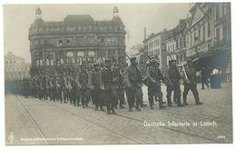 1. Weltkrieg Deutsche Infanterie In Lüttich Foto-AK - Weltkrieg 1914-18