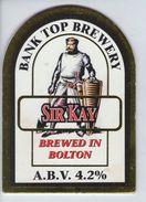BANK TOP BREWERY (BOLTON, ENGLAND) - SIR KAY (1) - PUMP CLIP FRONT - Signs